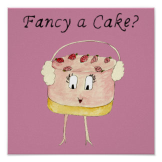 Fancy a Cake Funny Strawberry Cheesecake Quote Art Poster