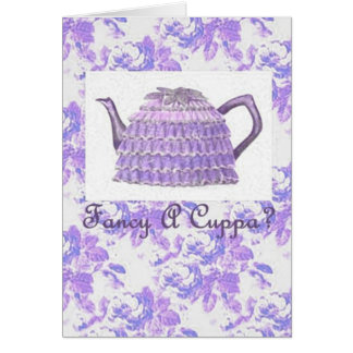 Fancy A Cuppa? Card