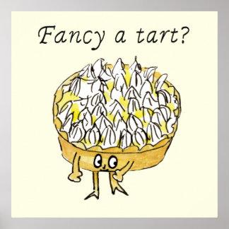 Fancy a tart? funny lemon meringue tart design poster