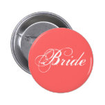 Fancy Bride On Coral Pinback Button