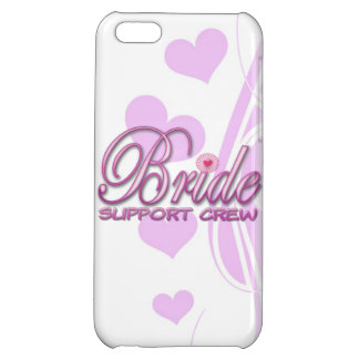 fancy bride support crew wedding bridal party fun cover for iPhone 5C