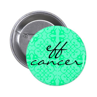 fancy eff cancer pinback buttons