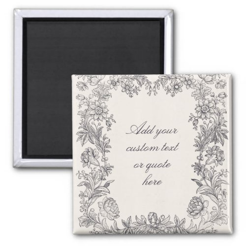Fancy Floral Decorative Custom Text  Quote Magnet