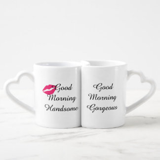 Fancy Good Morning Handsome & Gorgeous Mugs