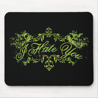 Fancy Green I Hate You Mouse Pads