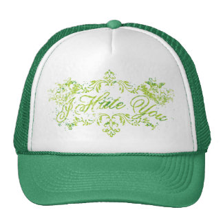 Fancy Green I Hate You Trucker Hats