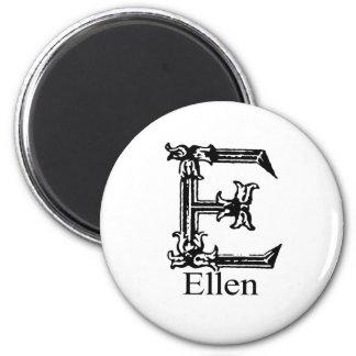 Fancy Monogram: Ellen 2 Inch Round Magnet