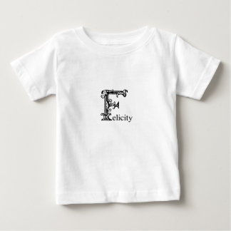 Fancy Monogram: Felicity Baby T-Shirt