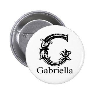 Fancy Monogram: Gabriella Pinback Button