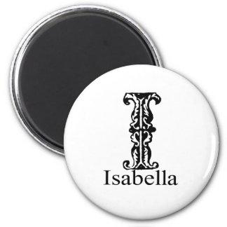 Fancy Monogram: Isabella 2 Inch Round Magnet