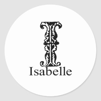 Fancy Monogram: Isabelle Classic Round Sticker
