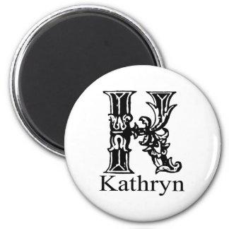 Fancy Monogram: Kathryn 2 Inch Round Magnet