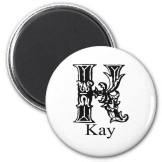 Fancy Monogram: Kay 2 Inch Round Magnet