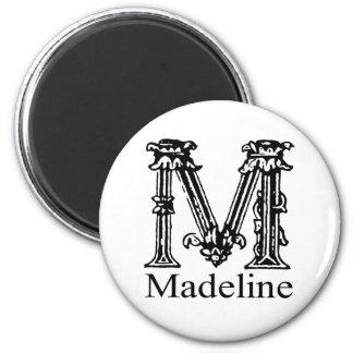 Fancy Monogram: Madeline 2 Inch Round Magnet