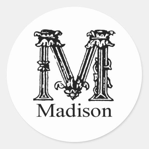 Fancy Monogram: Madison Classic Round Sticker