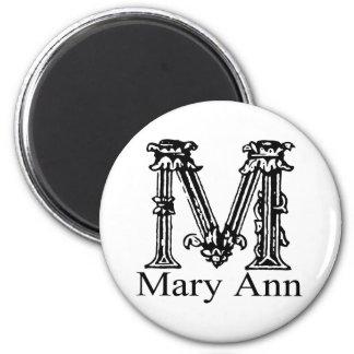 Fancy Monogram: Mary Ann 2 Inch Round Magnet