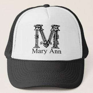 Fancy Monogram: Mary Ann Trucker Hat