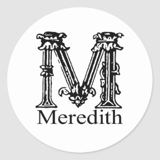 Fancy Monogram: Meredith Classic Round Sticker