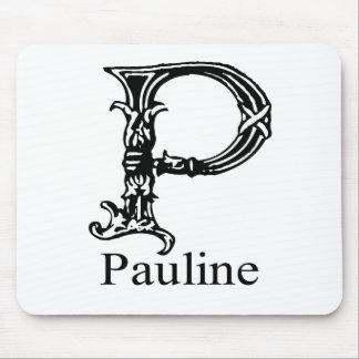 Fancy Monogram: Pauline Mousepads