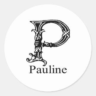 Fancy Monogram: Pauline Classic Round Sticker