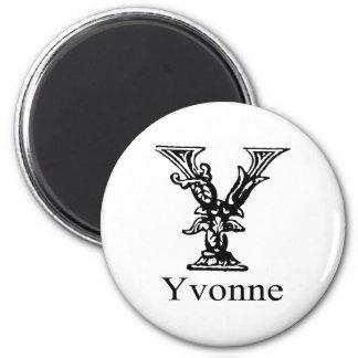 Fancy Monogram: Yvonne 2 Inch Round Magnet