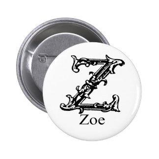 Fancy Monogram: Zoe Pinback Button