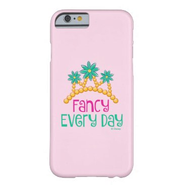 Fancy Nancy   Fancy Every Day Barely There iPhone 6 Case