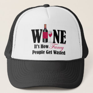 Fancy People Get Wasted Trucker Hat