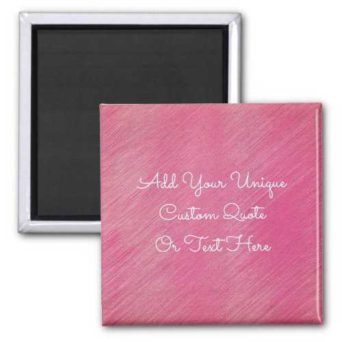 Fancy Pink Personalized Custom Text Quote Magnet