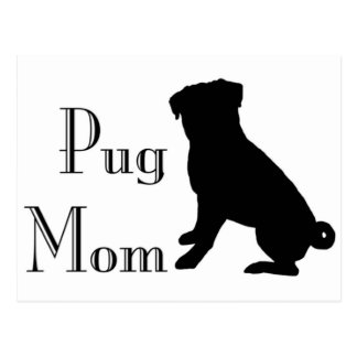 Fancy Pug Mom Post Cards