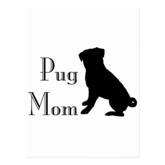 Fancy Pug Mom Postcard