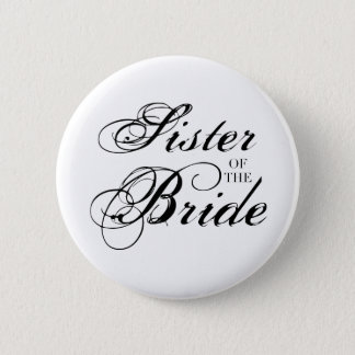 Fancy Sister of the Bride Black Button