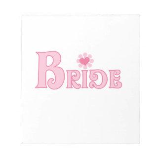 Fancy Text Bride Note Pad