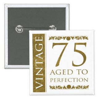 Fancy Vintage 75th Birthday Button