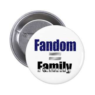 Fandom = family button