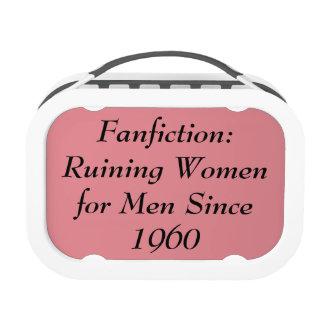Fanfiction: Arruinando a las mujeres para los