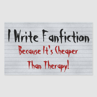 Fanfiction Cheaper Than Therapy Rectangular Stickers