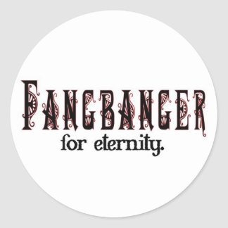 fangbanger for eternity classic round sticker