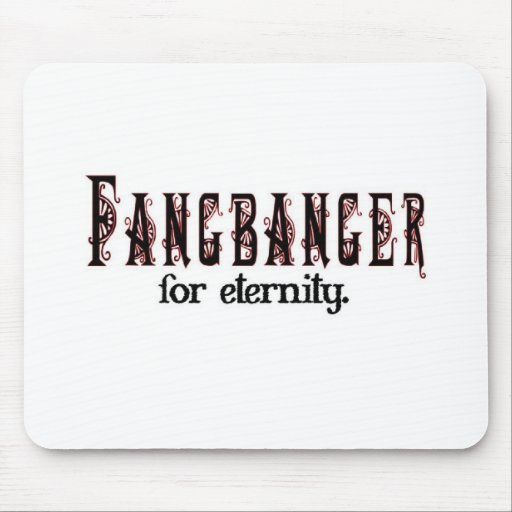 fangbanger for eternity mousepads
