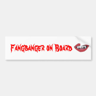 Fangbanger on Board Bumper Sticker