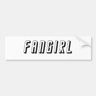 Fangirl Car Bumper Sticker