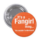 Fangirl thing 1 inch round button