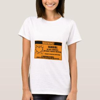 Fangirl Warning T-Shirt