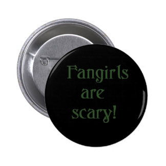 Fangirls are scary button