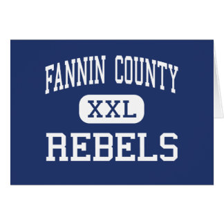 Fannin County Rebels Middle Blue Ridge Card