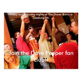 fans4, Join the Dave Pepper fan club!!, Friday ... Postcard