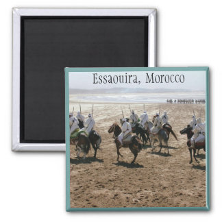 Fantasia, Essaouira, Morocco Magnet