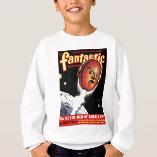 Fantastic Adventures - Robot Men of Bubble City Sweatshirt