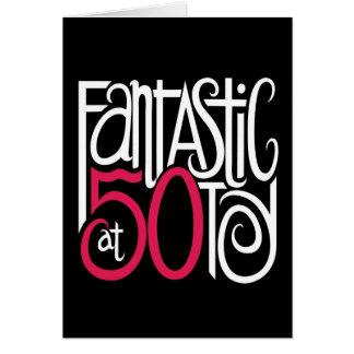 Fantastic at 50 Black Card