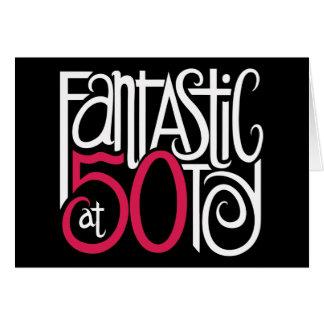 Fantastic at 50 White Card